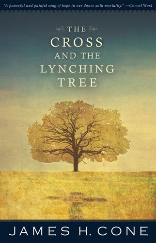 Cross and the Lynching Tree  N/A edition cover