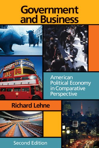 Government and Business American Political Economy in Comparative Perspective 2nd 2004 (Revised) edition cover