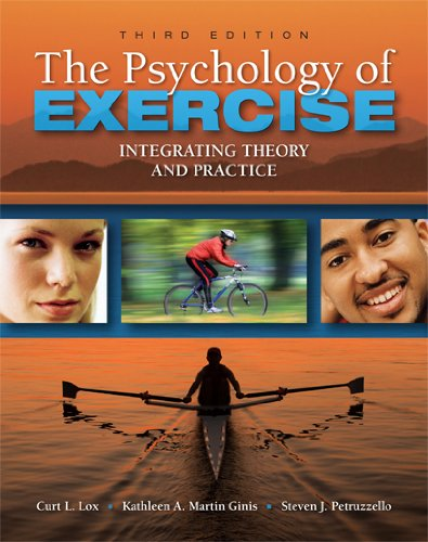 Psychology of Exercise Integrating Theory and Practice 3rd 2010 (Revised) edition cover