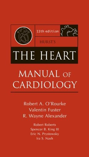 Hurst's the Heart Manual of Cardiology 11th 2005 (Revised) 9780071423052 Front Cover