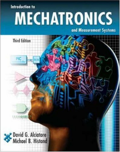 Introduction to Mechatronics and Measurement Systems  3rd 2007 (Revised) edition cover