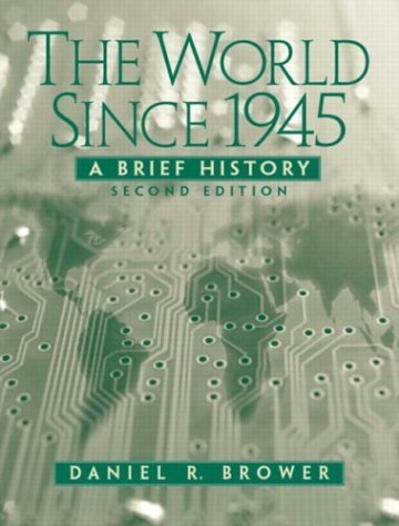 World Since 1945 A Brief History 2nd 2005 (Revised) edition cover
