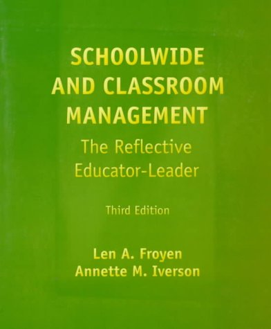 Schoolwide and Classroom Management The Reflective Educator Leader 3rd 1999 edition cover