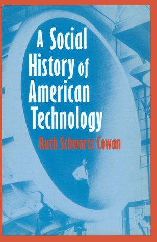 Social History of American Technology   1997 edition cover