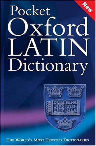 Pocket Oxford Latin Dictionary  3rd 2005 (Revised) edition cover