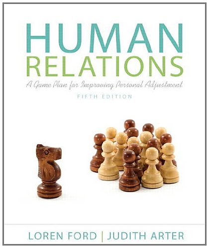 Human Relations A Game Plan for Improving Personal Adjustment 5th 2013 (Revised) edition cover