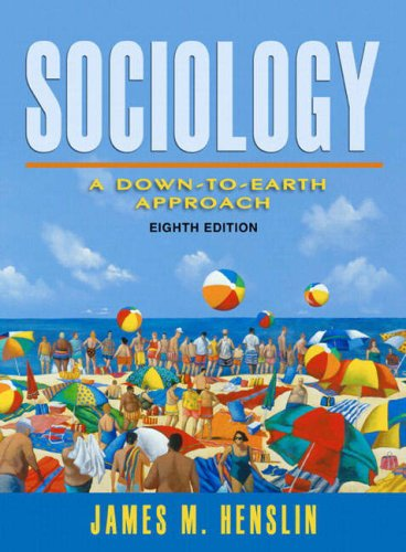 Essentials of Sociology A Down-to-Earth Approach 8th 2007 (Revised) 9780205473052 Front Cover