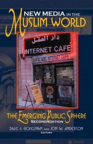 New Media in the Muslim World The Emerging Public Sphere 2nd 2003 edition cover