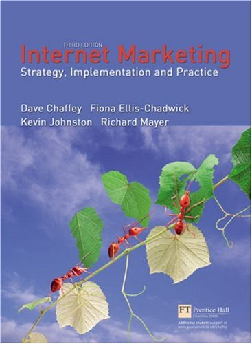Internet Marketing Strategy, Implementation and Practice 3rd 2006 (Revised) 9780273694052 Front Cover