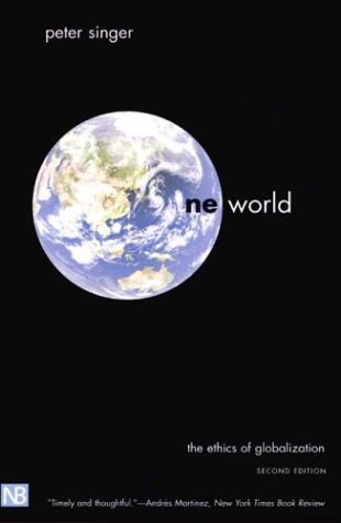 One World The Ethics of Globalization 2nd 2004 edition cover