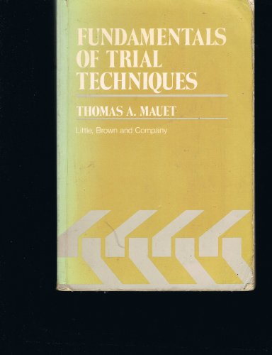 Fundamentals on Trial Techniques  3rd edition cover