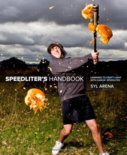 Speedliter's Handbook Learning to Craft Light with Canon Speedlites  2011 (Revised) edition cover