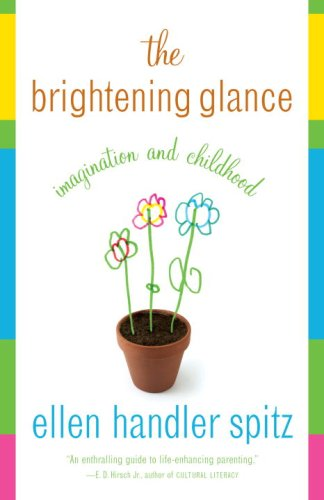 Brightening Glance Imagination and Childhood N/A 9780385720052 Front Cover