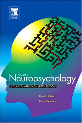 Neuropsychology  5th 2005 (Revised) 9780443073052 Front Cover