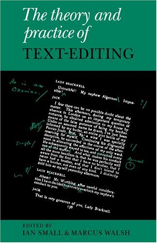 Theory and Practice of Text-Editing Essays in Honour of James T. Boulton  2006 9780521027052 Front Cover