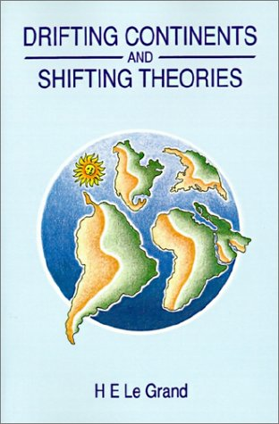 Drifting Continents and Shifting Theories   1988 9780521311052 Front Cover
