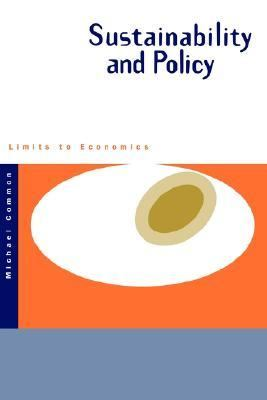 Sustainability and Policy Limits to Economics  1995 9780521436052 Front Cover