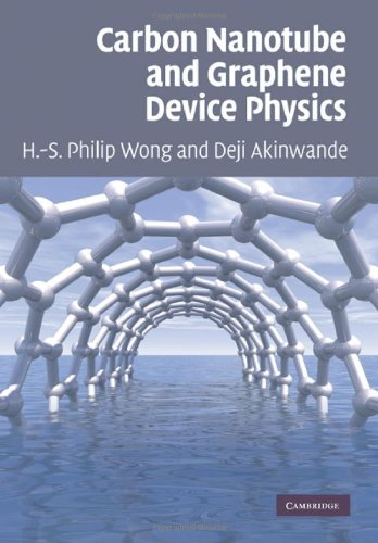 Carbon Nanotube and Graphene Device Physics   2010 edition cover