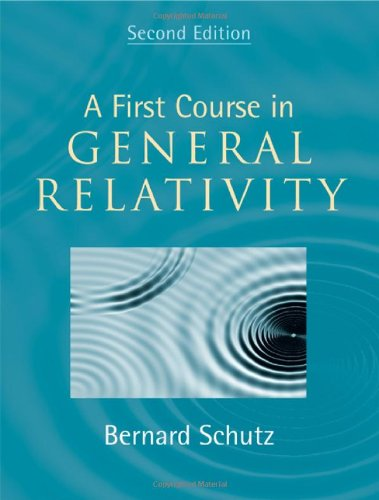 First Course in General Relativity  2nd 2009 edition cover