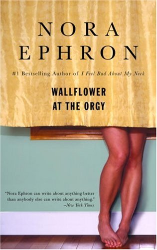 Wallflower at the Orgy  N/A 9780553385052 Front Cover