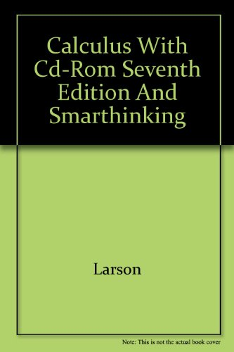 Calculus with CD-ROM, Seventh Edition and Smarthinking 7th 2002 9780618246052 Front Cover
