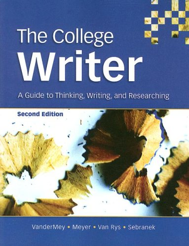 College Writer A Guide to Thinking, Writing, and Researching 2nd 2007 edition cover