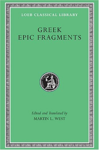 Greek Epic Fragments   2003 edition cover
