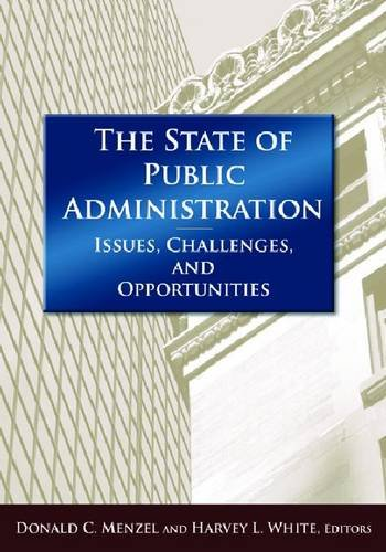 State of Public Administration Issues, Challenges, and Opportunities  2011 edition cover