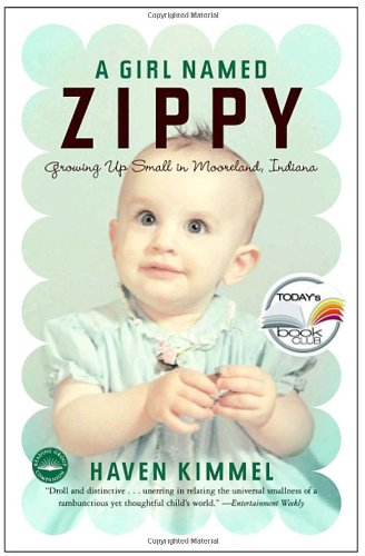 Girl Named Zippy Growing up Small in Mooreland, Indiana  2001 edition cover