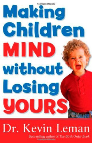 Making Children Mind Without Losing Yours  N/A edition cover