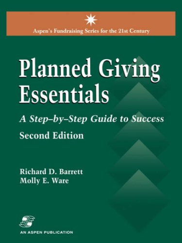 Planned Giving Essentials A Step-by-Step Guide to Success 2nd 2001 (Revised) edition cover