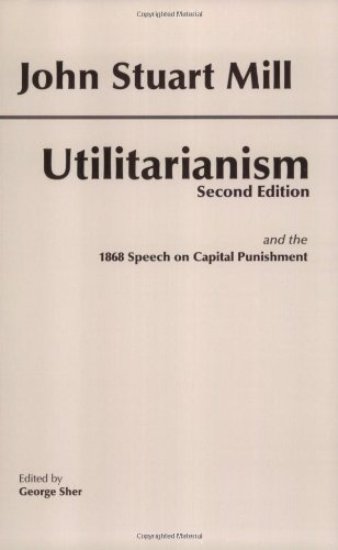 Utilitarianism  2nd 2001 (Revised) 9780872206052 Front Cover