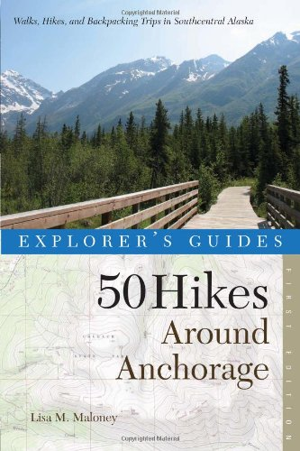 50 Hikes Around Anchorage  N/A 9780881509052 Front Cover