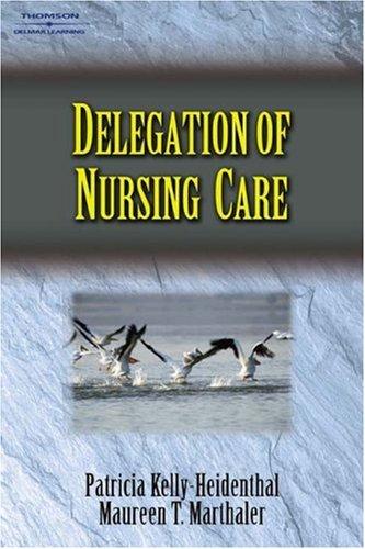Delegation of Nursing Care   2005 9781401814052 Front Cover