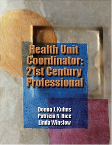 Health Unit Coordinator : 21st Century Professional   2005 9781401827052 Front Cover