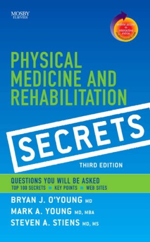 Physical Medicine and Rehabilitation Secrets  3rd 2007 (Revised) edition cover