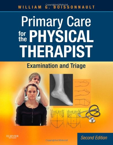 Primary Care for the Physical Therapist Examination and Triage 2nd 2011 9781416061052 Front Cover