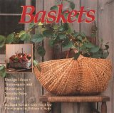 Baskets : Design Ideas, Techniques, and Materials, Step-by-Step Projects N/A 9781555843052 Front Cover