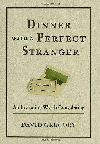 Dinner with a Perfect Stranger An Invitation Worth Considering  2005 edition cover