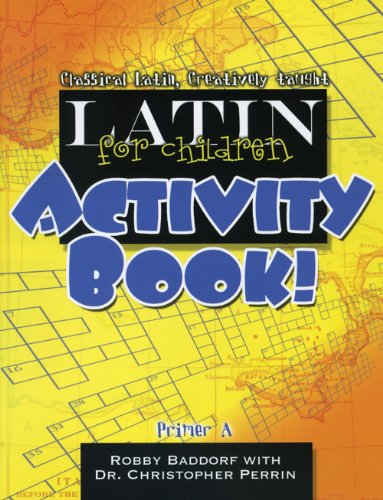 Latin for Children, Primer a Activity Book! Activity Book  edition cover