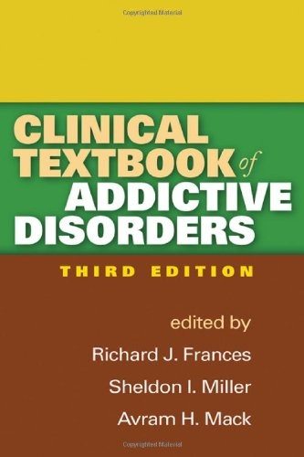 Clinical Textbook of Addictive Disorders  3rd 2011 (Revised) edition cover
