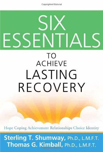 Six Essentials to Achieve Lasting Recovery   2012 edition cover