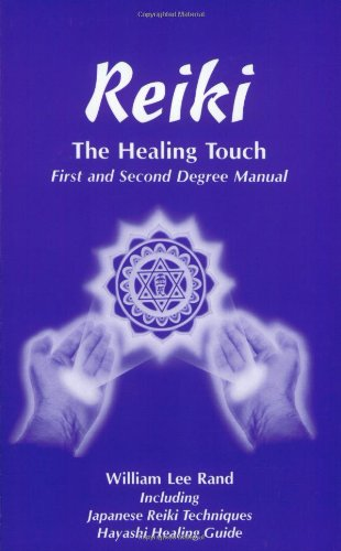 Reiki, The Healing Touch : First and Second Degree Manual 1st 2000 edition cover