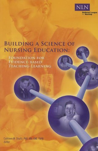 Building a Science of Nursing Education Foundation for Evidence-Based Teaching-Learning  2009 edition cover