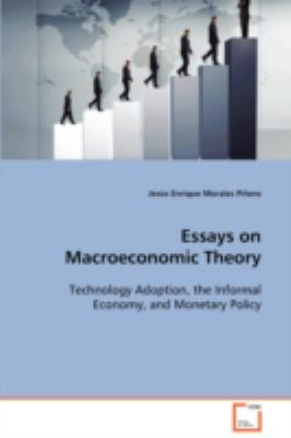 Essays on Macroeconomic Theory:   2008 9783836478052 Front Cover