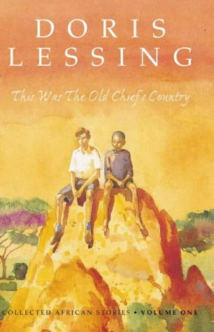 This Was the Old Chief's Country (Collected African Stories) N/A edition cover