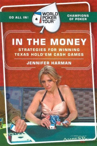 World Poker Tour(TM): in the Money   2005 9780060763053 Front Cover