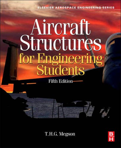 Aircraft Structures for Engineering Students  5th 2012 edition cover