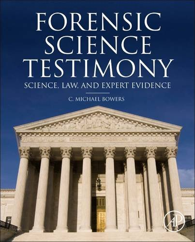 Forensic Testimony Science, Law and Expert Evidence  2014 9780123970053 Front Cover