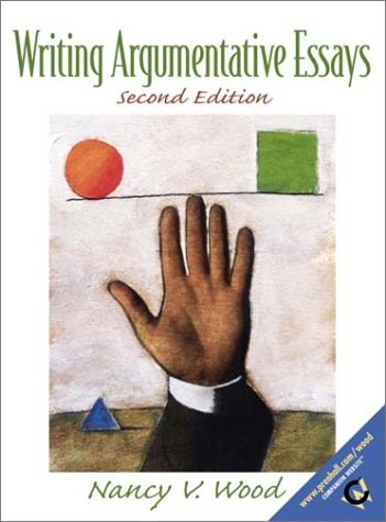 Writing Argumentative Essays  2nd 2001 9780130277053 Front Cover